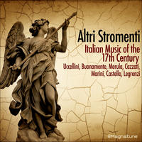 [Italian Music of the 17th Century by Altri Stromenti]