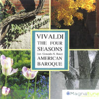 [The Four Seasons by Vivaldi by American Baroque]
