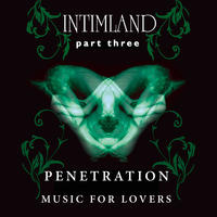 Intimland Part 3 - Penetration