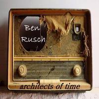 [Architects of Time by Ben Rusch]