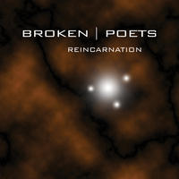 Reincarnation by Broken Poets