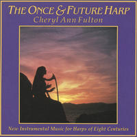 [The Once and Future Harp by Cheryl Ann Fulton]