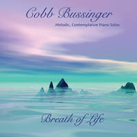[Breath of Life by Cobb Bussinger]