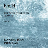 JS Bach - Book 1 CD1 Well-Tempered Clavier by Daniel Ben Pienaar
