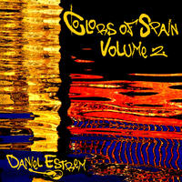 [Colors of Spain Volume 2 by Daniel Estrem]