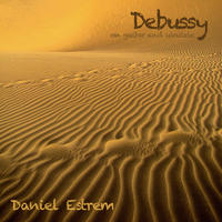 [Debussy on Guitar and Ukulele by Daniel Estrem]