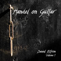 [Handel on Guitar Volume 1 by Daniel Estrem]