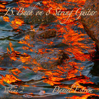 [JS Bach on 8 string guitar, vol 2 by Daniel Estrem]