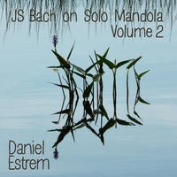 [JS Bach on Solo Mandola Volume 2 by Daniel Estrem]