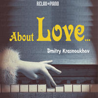 About Love by Dmitry Krasnoukhov