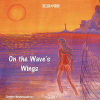 [On the Wave's Wings by Dmitry Krasnoukhov]