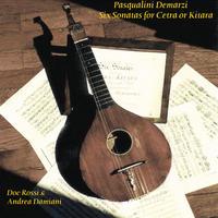 Demarzi-6 Sonatas for Cetra o Kitara