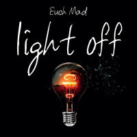 [Light Off by EuchMad]