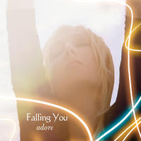 [Adore by Falling You]