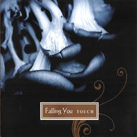 Touch by Falling You