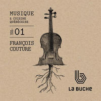 [LA BUCHE vol 1 by Francois Couture]