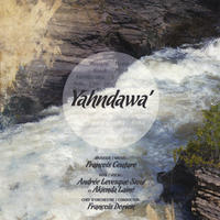 Yahndawa by Francois Couture