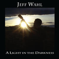 [A Light in the Darkness by Jeff Wahl]