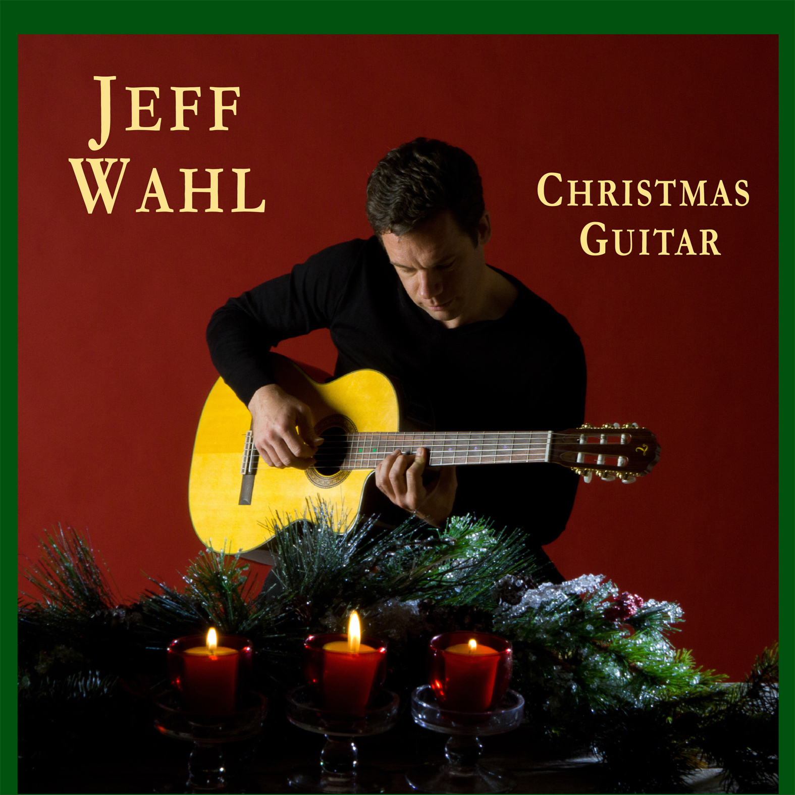 Christmas Guitar : Jeff Wahl