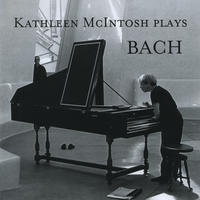 Kathleen McIntosh plays Bach