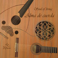 [Alma de Cuerda (Soul of String) by La Reverie]