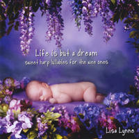 [Life is but a Dream by Lisa Lynne]