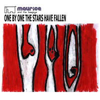 [One by One the Stars Have Fallen by Maurice and the Beejays]
