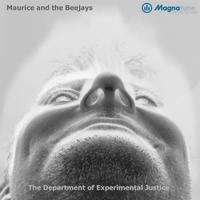 [The Department of Experimental Justice by Maurice and the Beejays]