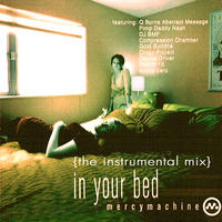 In Your Bed - instrumental mix by Mercy Machine