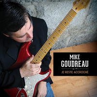 [Je Reste Accroche by Mike Goudreau Jazz Band]