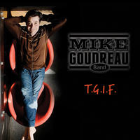[TGIF by Mike Goudreau Jazz Band]