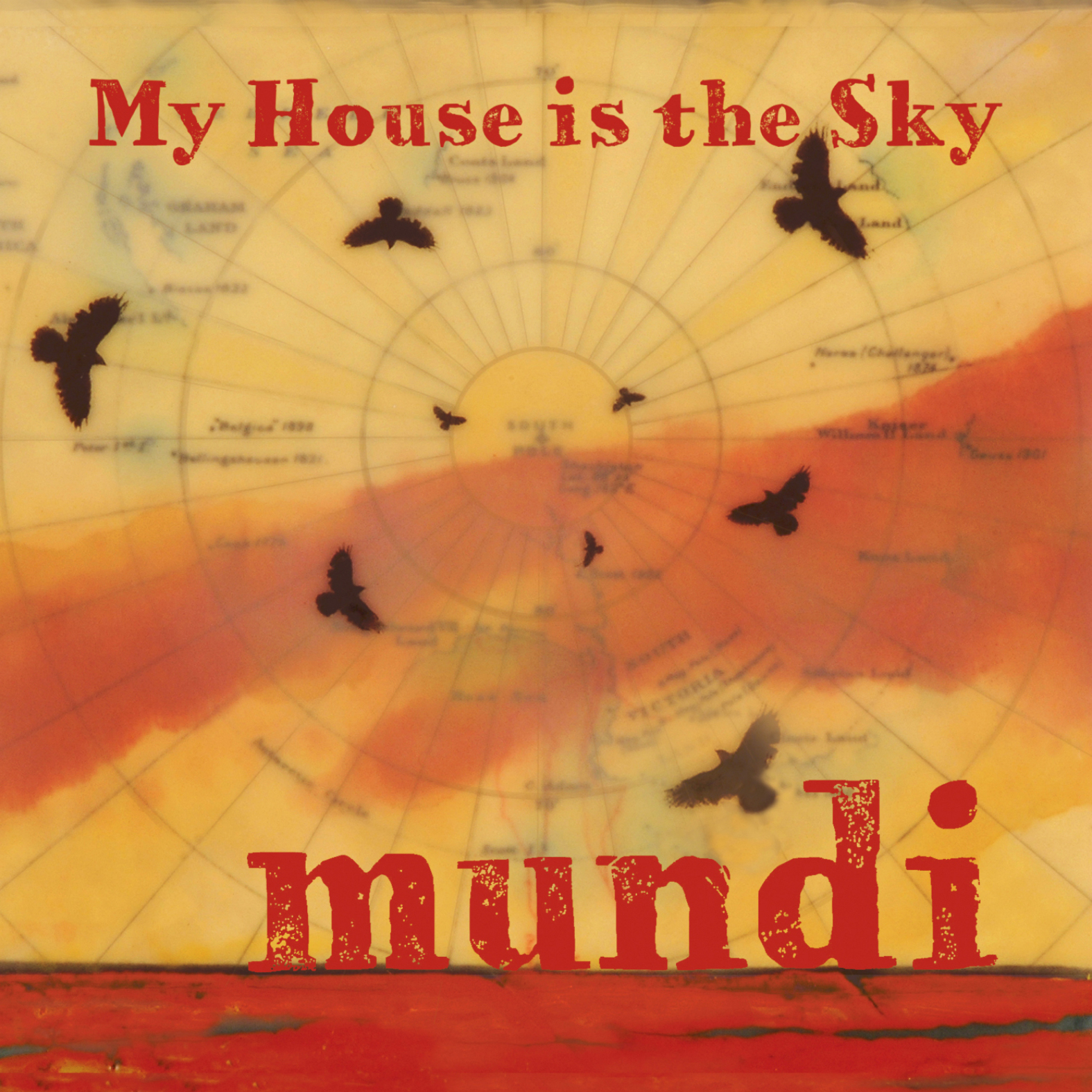 My house is the sky mundi for My house house music