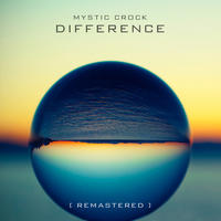 Difference by Mystic Crock