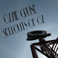 [Sellouts of Oz by Ozzie Cruse]
