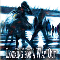 [Looking for a Way Out by Paolo Pavan]