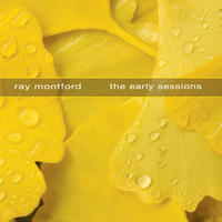 [The Early Sessions by Ray Montford]