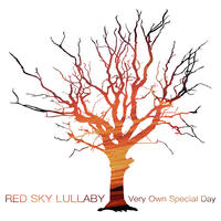Very Own Special Day by Red Sky Lullaby