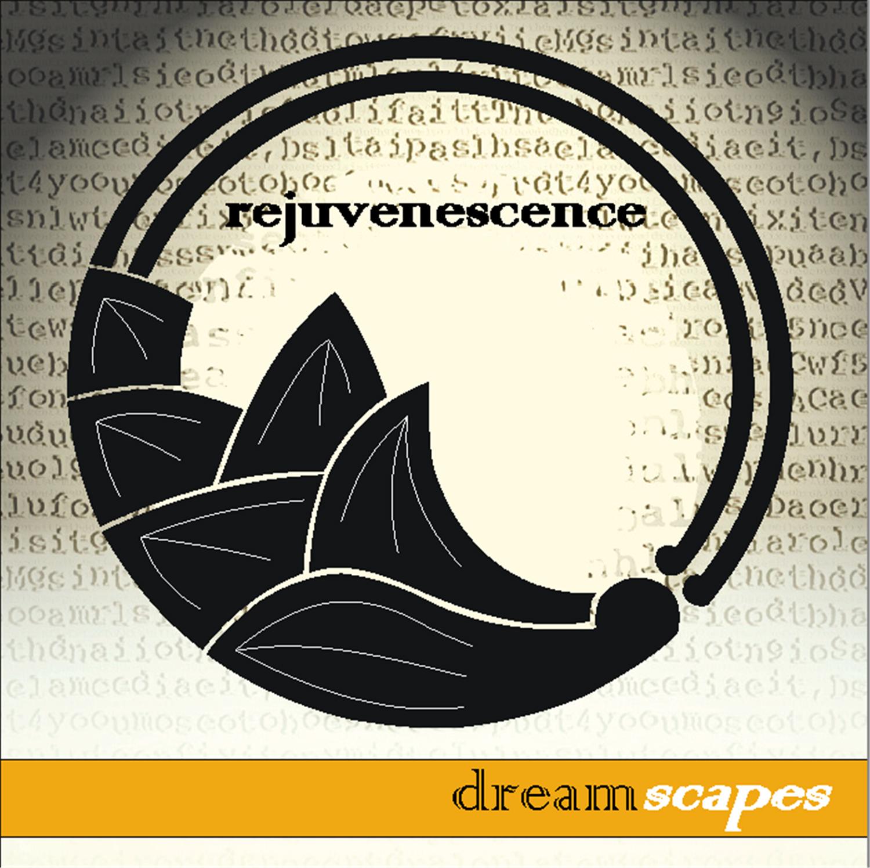 dreamscapes rejuvenescence