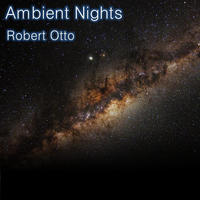 Ambient Nights by Robert Otto