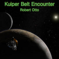 [Kuiper Belt Encounter by Robert Otto]