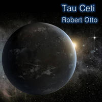 [Tau Ceti by Robert Otto]