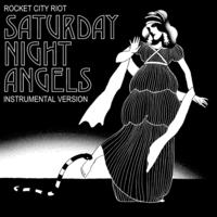 Saturday Night Angels (Instrumental Bonus Track Version)