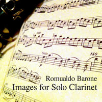 [Images for Solo Clarinet by Romualdo Barone]
