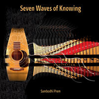 [Seven Waves of Knowing by Sambodhi Prem]
