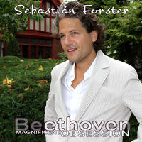 [Magnificent Obsession vol 3 - Beethoven Sonatas by Sebastian Forster]
