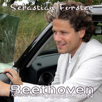 [Magnificent Obsession vol 6 - Beethoven Sonatas by Sebastian Forster]