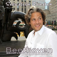 [Magnificent Obsession vol 7 - Beethoven Sonatas by Sebastian Forster]