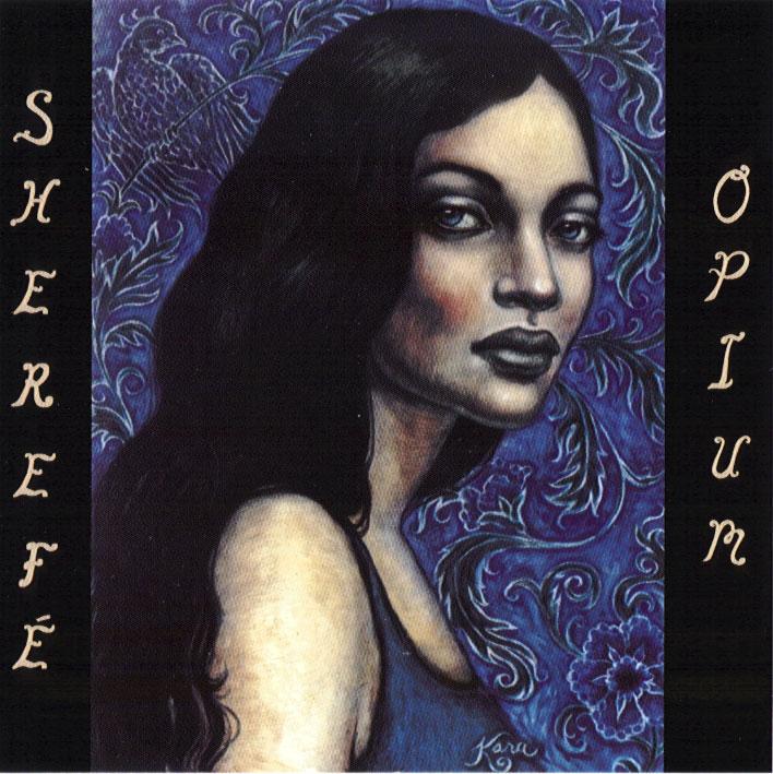 Opium : Sherefe