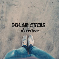 Devotion by Solar Cycle