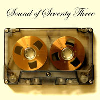 Sound of Seventy Three